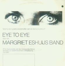 """7"""" Margriet Eshuijs Band/Eye To Eye (NL) Promo (Only 1 Side)"""