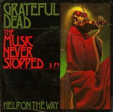 "7"" Grateful Dead – The Music never stopped // Germany 1975"