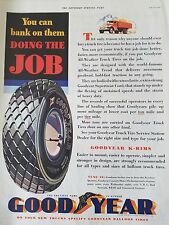 1932 Goodyear K Rims Tires You Can Bank On Them Doin The Job AUto Ad