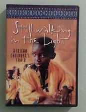 african children's choir  STILL WALKING IN THE LIGHT    DVD