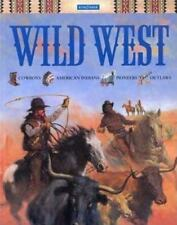 The Wild West Kingfisher Cowboys American Indians Pioneers Outlaws History HC