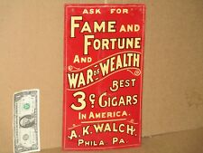 3c CIGAR - Philadelphia Pa - TOBACCO -Advertises TWO Kinds of Cigars on ONE SIGN