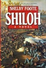 Shiloh by Shelby Foote (1992, Hardcover)