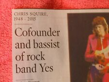 1948-2015 CHRIS SQUIRE OBITUARY COFOUNDER AND BASSIST OF ROCK BAND YES