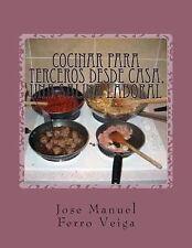 Cocinar para Terceros Desde Casa, una Salida Laboral by José Manuel Ferro...