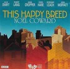 Noel Coward THIS HAPPY BREED Full Cast CD Audio Book - Julia Swift, Robert Lang