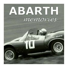 ABARTH MEMORIES - THE PROTAGONISTS OF THE MYTH - LIVRE NEUF