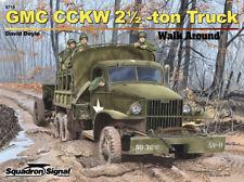 GMC 6x6 CCKW 2 1/2 ton TRUCK WALK AROUND book By David Doyle WW2 US Army trucks