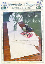 Italian Kitchen ~ Quilt Quilting Pattern ~ Placemats Runner Napkins