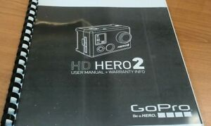 GO PRO HERO 2 PRINTED INSTRUCTION MANUAL USER GUIDE 47 PAGES A5