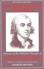 The Mind of the Founder: Sources of the Political Thought of James Madison by M