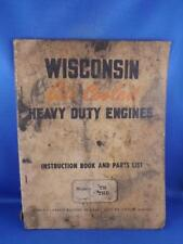 WISCONSIN AIR COOLED HEAVY DUTY ENGINES INSTRUCTION BOOK PARTS LIST TH THD