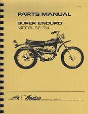 Indian ~ Super Enduro Model SE-74 ~ Parts Manual    ~ Reprnt