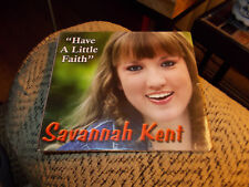 SAVANNAH KENT CD HAVE A LITTLE FAITH BRAND NEW SEALED