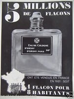 PUBLICITÉ 1932 EAU DE COLOGNE D'ORSAY 5 MILLIONS DE FLACONS - ADVERTISING