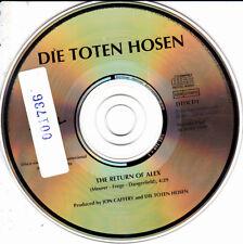 DIE TOTEN HOSEN - THE RETURN OF ALEX CD SINGLE VERY RARE NO COVER SPAIN PROMO