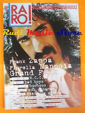 rivista RARO 89/1998 Frank Zappa Mannoia Grand Funk N.C.C.P. Grignani  No cd