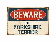 "Beware Of Yorkshire Terrier 8"" x 12"" Vintage Aluminum Retro Metal Sign VS455"