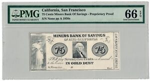 1850'S CALIFORNIA SAN FRANCISCO 75 CENTS MINERS BANK OF SAVINGS