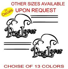 Funny Car 2X Love Bugger  Stickers Decals Graphics choose 13 colors REF45
