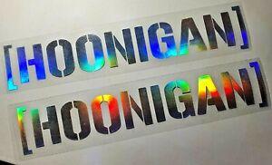 HOONIGAN HOLOGRAPHIC Sticker Hoon JDM Funny Drift Decal illest 220mm UTE FUN