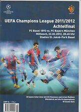 Orig.PRG  Champions League  2011/12   FC BASEL - BAYERN MÜNCHEN  1/8 FINALE  !!