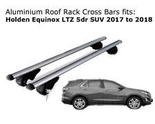 Aluminium Roof Rack Cross Bars fits HOLDEN Equinox LTZ  With Roof Rails 2017+