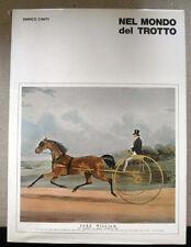 NEL MONDO DEL TROTTO - ENRICO CANTI - SISAR 1966 -equitazione cavallo - A9