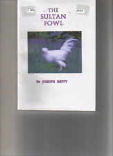 THE SULTAN FOWL. BOOK NEW LIMP EDITION NEW DR JOSEPH BATTY A5 SIZE
