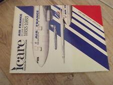 µµ ICARE REVUE aviation Française n°107 Air France & son histoire 1933-1983