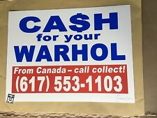 CFYW Cash for your Warhol Signed -Call Collect Standard Edition- #/40 W/ COA