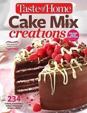Taste of Home Cake Mix Creations : 234 Cakes, Cookies and Other Desserts from...