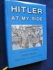 HITLER AT MY SIDE - SIGNED by LT GEN HANS BAUR 1st American Edition RARE SIGNED