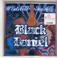 (M847) Black Daniel, Say hello / It Gets Cold - DJ CD