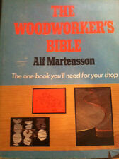 The Woodworker's Bible by Alf Martensson (1979, Hardcover) store#595