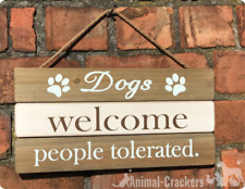 Large 'Dogs welcome people tolerated' fun wooden sign rope hanger dog lover gift