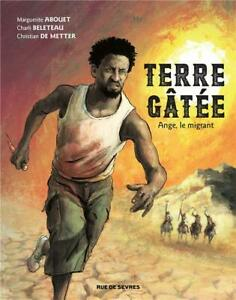 BD - TERRE GATEE > TOME 1 / ABOUET, BELETEAU, DE METTER, RUE DE SEVRES