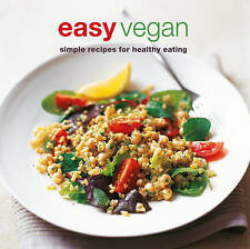 Easy Vegan: Simple Recipes for Healthy Eating by RPS (Paperback, 2010)