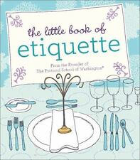 The Little Book of Etiquette by Johnson, Dorothea