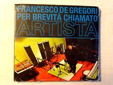 FRANCESCO DE GREGORI PER BREVITA' CHIAMATO ARTISTA - CD 2008 NUOVO E SIGILLATO