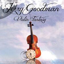 Jerry Goodman - Violin Fantasy [New CD]
