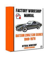 >> OFFICIAL WORKSHOP Manual Service Repair Datsun 280Z S30 Series 1969 - 1978