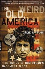 The Weird Old America=Greil Marcus-World of Dylan's Basement Tapes-Trade sized