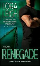 Renegade by Lora Leigh, Good Book