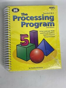 PROCESSING PROGRAM LEVELS 2 AND 3-2ND EDITION USING By Sandra Mckinnis BRAND NEW