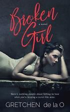 Broken Girl by Gretchen de la O (2016, Paperback)