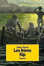 Les Frères Kip by Jules Verne (2014, Paperback)