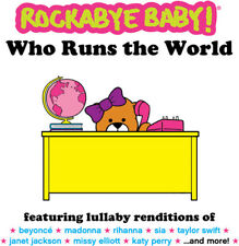 Rockabye Baby - Who Runs The World [New CD]