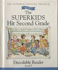The Superkids Hit Second Grade - Grade 2 Level 5 Decodable Reader