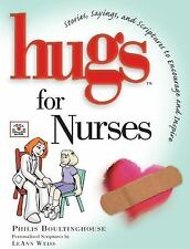 Hugs for Nurses: Stories, Sayings, and Scriptures to Encourage and Inspire (Hugs